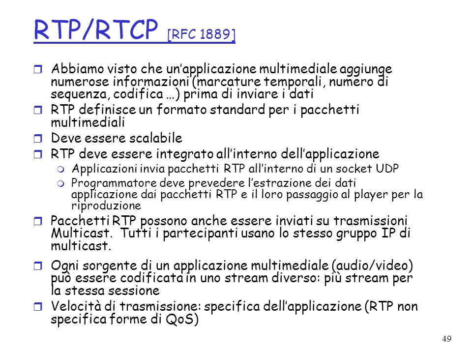 RTP/RTCP [RFC 1889]